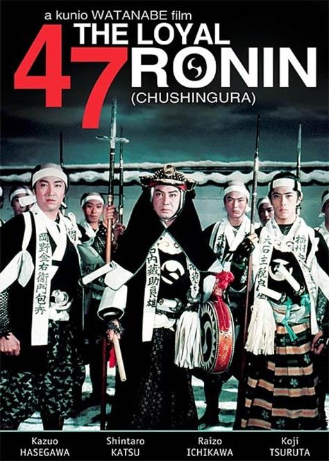 CHUSHINGURA - THE LOYAL 47 RONIN