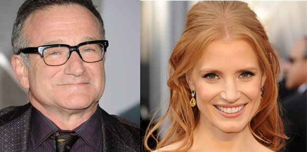 ROBIN WILLIAMS - JESSICA CHASTAIN