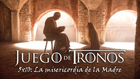 EPISODIO 10. LA MISERICORDIA DE LA MADRE